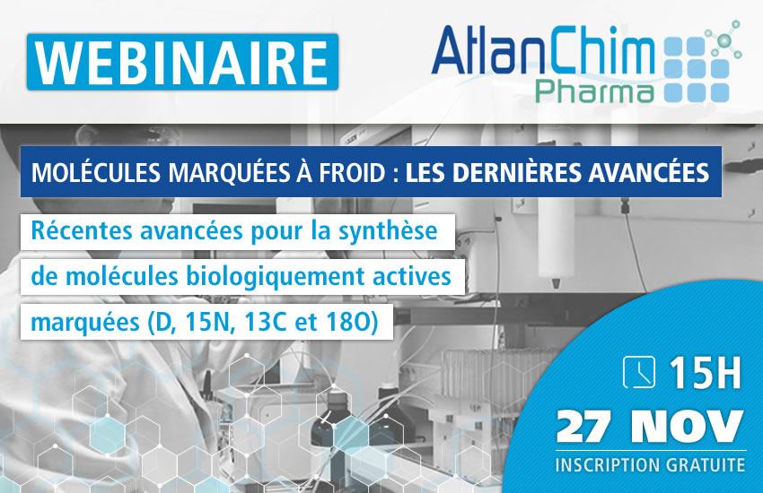Webinaire AtlanChim Pharma - Molécules marquées à froid : les dernières avancées